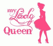 My Lady Queen