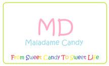 Maladame Candy