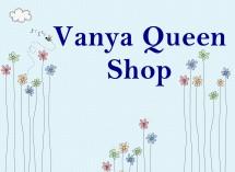Vanya Queen Shop