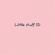 Little stuff ID
