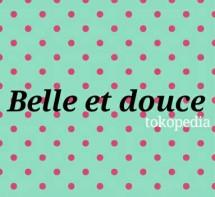 Belle Et Douce