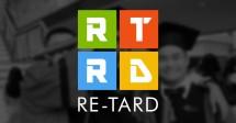 Re-Tard