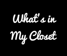 What's in My Closet
