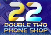 22 Double Two PHONE SHOP