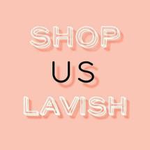 Shop Us Lavish
