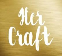 Her Craft