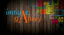Imtiyaz Gallery