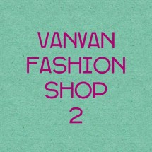 Vanvan Fashion Shop 2