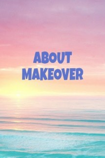 About Makeover