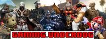Gaming Underdog