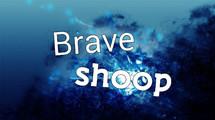 Braveshoop
