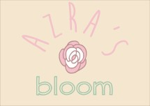 Azra*s Bloom