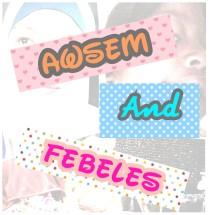 Awsem n Febeles Kids