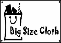 Big Size Cloth