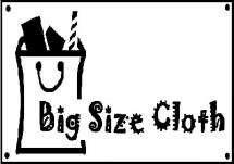 Big Size Cloth