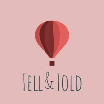 Tell & Told