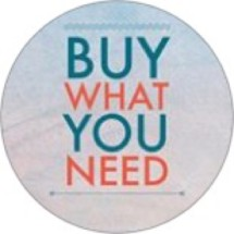 Buy What You Need