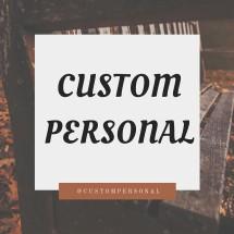 Custom Personal