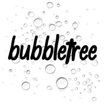 Bubbletree Stuff