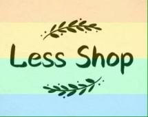 less shop