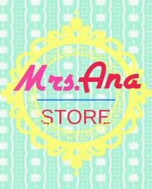 Mrs. Ana STORE