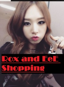 Rox and Eee Shopping