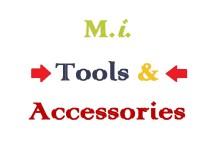 M.i. Tools & Accessories