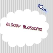 Bloody Blossoms