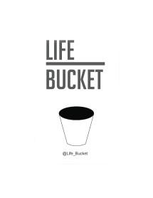 life bucket