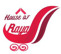 House of  Raya