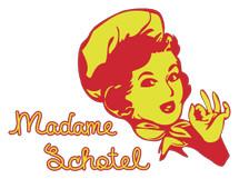 MADAME SCHOTEL