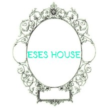 Eses House