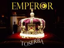 EMPEROR TOSERBA