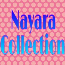 nayara collection