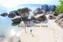 BLESS BELITUNG TOUR