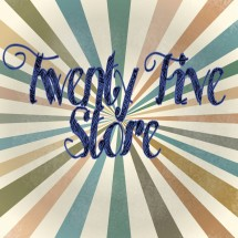 TwentyFiveStore