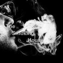 The Smoking House