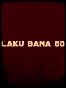 LAKU BANA 60
