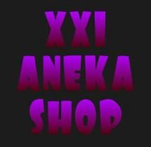 XXI ANEKA SHOP