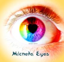 Micneta Eyes