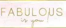 Fabulous Is You