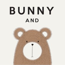 Bunny and Bear / BUBE