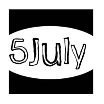 Five July
