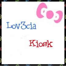 Lov3cia Kiosk