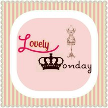 LOVELY MONDAY