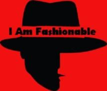 I Am Fashionable