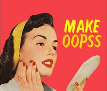 makeoopss
