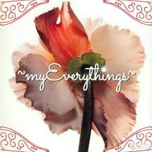 ~myEverythings~