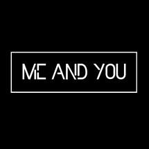 MeandYou