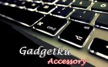 Gadgetku Accessory